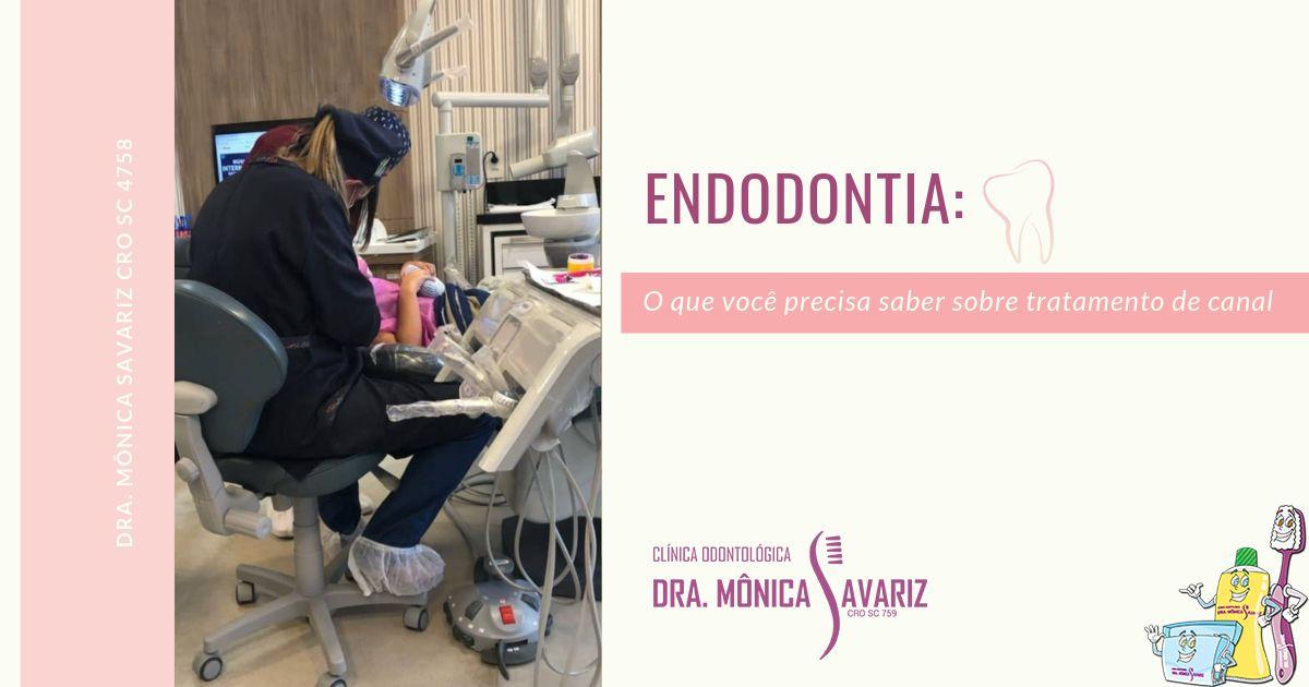Endodontia: o que você precisa saber sobre tratamento de canal