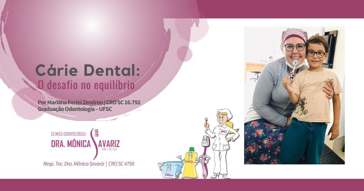 Cárie dental: o desafio no equilíbrio