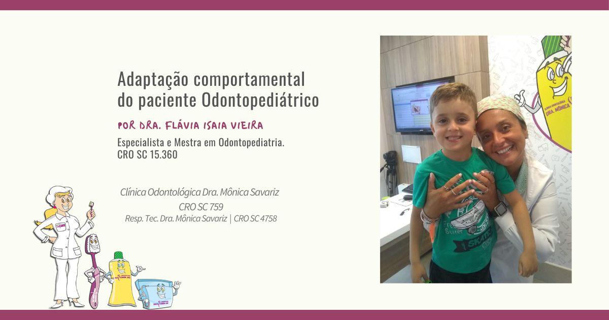 Adaptação comportamental do paciente odontopediátrico