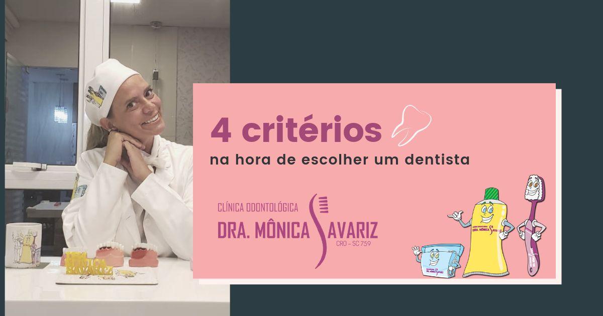 4 Critérios na hora de escolher um dentista